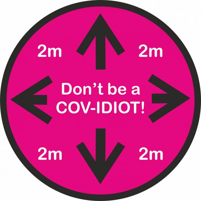 Social distancing floor stick don't be a COV-Idiot